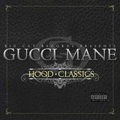 Hood Classics by Gucci Mane