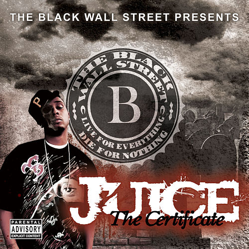 Play & Download The Certificate by Juice (Rap) | Napster