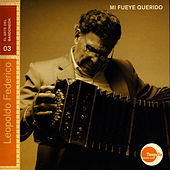 Play & Download Mi Fueye Querido by Leopoldo Federico | Napster
