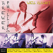 Play & Download Well Alright by Brewer Phillips | Napster