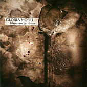 Lifestream Corrosion by Gloria Morti