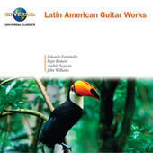 Play & Download Latin American Guitar Works by Various Artists | Napster