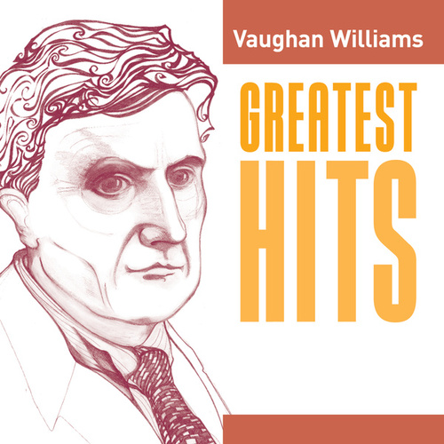 Play & Download Vaughan Williams Greatest Hits by Various Artists | Napster