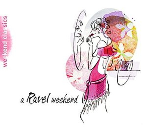 Ravel Weekend by Various Artists