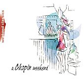 Chopin Weekend by Various Artists