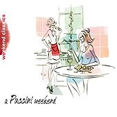 Play & Download A Puccini  Weekend by Various Artists | Napster