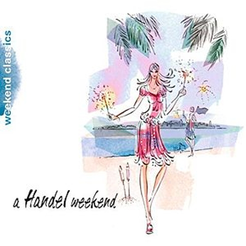 Play & Download A Handel Weekend by Various Artists | Napster