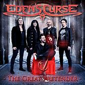 Play & Download The Great Pretender by Eden's Curse | Napster