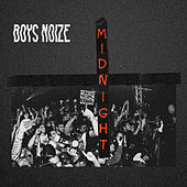 Play & Download Midnight by Boys Noize | Napster