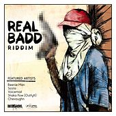 Play & Download Real Badd Riddim by Various Artists | Napster