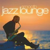 Smooth Jazz Lounge von Various Artists