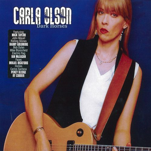 Play & Download Dark Horses by Carla Olson | Napster