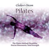 Pilates by Chakra's Dream