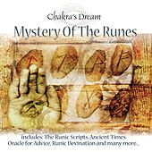 Play & Download Mystery of the Runes by Chakra's Dream | Napster