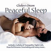 Peaceful Sleep by Chakra's Dream