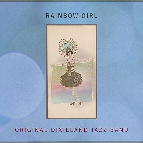 Rainbow Girl by Original Dixieland Jazz Band
