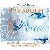 Play & Download Relaxation by Chakra's Dream | Napster