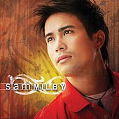 Play & Download Sam Milby by Sam Milby | Napster