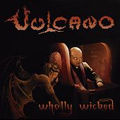 Wholly Wicked by Vulcano