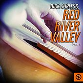Dick Curless, Red River Valley, Vol. 1 by Dick Curless