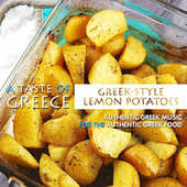 Play & Download A Taste of Greece: Greek-Style Lemon Potatoes by Various Artists | Napster