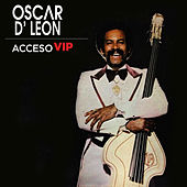 Play & Download Acceso VIP by Oscar D'Leon | Napster