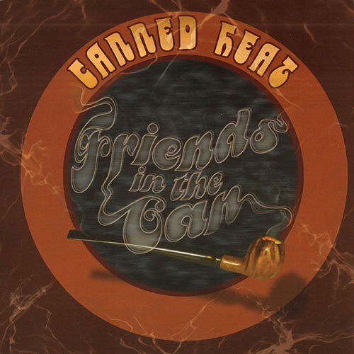 Friends in the Can (Original Recording Remastered) by Canned Heat