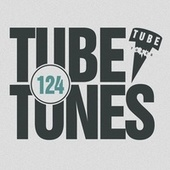 Play & Download Tube Tunes, Vol. 124 by Various Artists | Napster