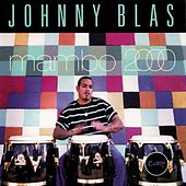 Mambo 2000 by Johnny Blas
