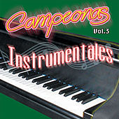 Play & Download Campeonas Instrumentales, Vol. 3 by Various Artists | Napster