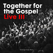 Together for the Gospel III by Sovereign Grace Music