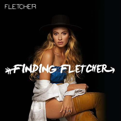Play & Download Finding Fletcher - EP by Fletcher | Napster