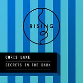 Play & Download Secrets In The Dark by Chris Lake | Napster