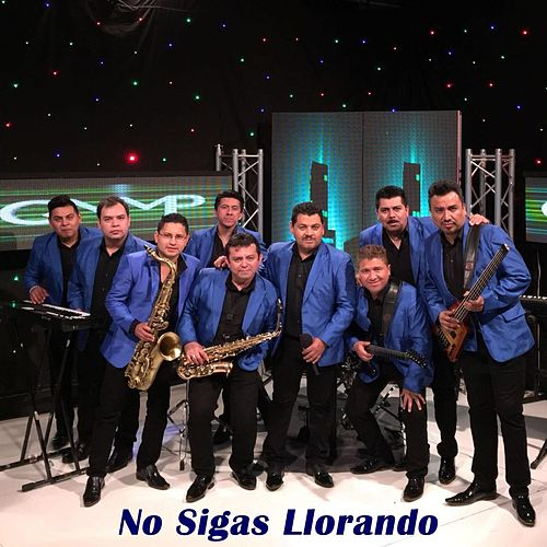 Play & Download No Sigas Llorando by Los Bybys | Napster