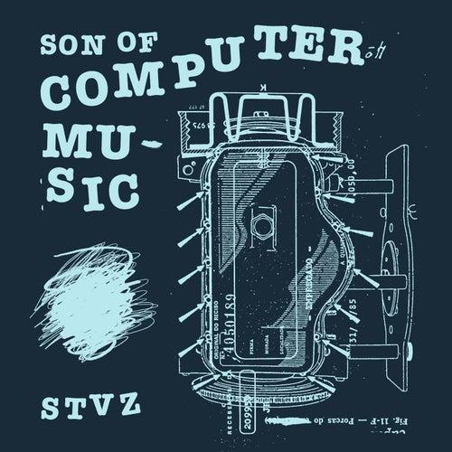 Son of Computer Music de Stvz