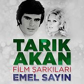 Tarık Akan Film Şarkıları by Emel Sayin