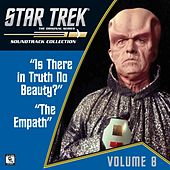 Play & Download Star Trek: The Original Series 8: Is There in Truth No Beauty? / The Empath (Television Soundtrack) by Various Artists | Napster