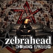 Play & Download Ricky Bobby by Zebrahead | Napster