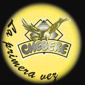 La Primera Vez by Chebere
