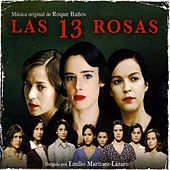 Play & Download Las 13 Rosas (Banda Sonora Original) by Roque Baños  | Napster