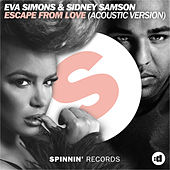 Escape From Love (Acoustic Version) by Sidney Samson