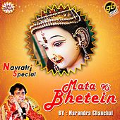 Play & Download Mata Ki Bhetein - Navratri Special by Narendra Chanchal | Napster