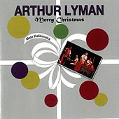 Play & Download Mele Kalikimaka (Merry Christmas) by Arthur Lyman | Napster