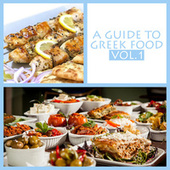 A Guide to Greek Food, Vol. 1 by Various Artists