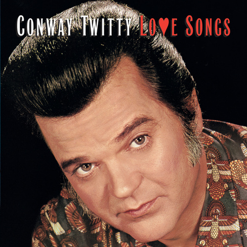 Love Songs by Conway Twitty