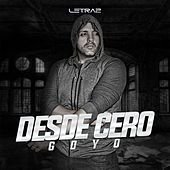 Play & Download Desde Cero by Goyo | Napster