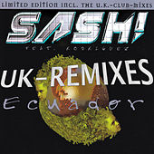 Ecuador (UK - Remixes) by Sash!