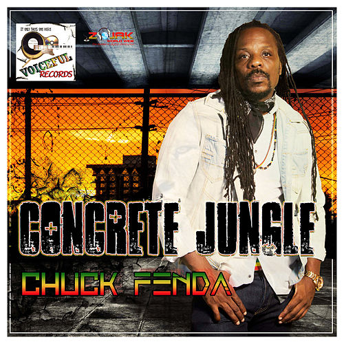 Concrete Jungle by Chuck Fenda