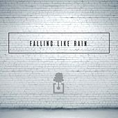 Play & Download Falling Like Rain - Single by Oaks Worship | Napster