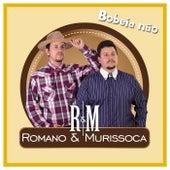 Bobeia Não by Romano